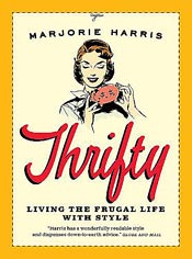 Thrifty, Living The Frugal Life With Style