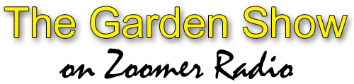 The Garden Show, AM 740 Zoomer Radio